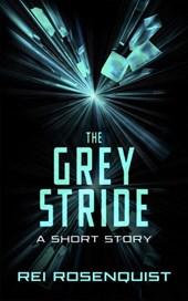 The Grey Stride
