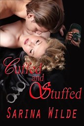 Cuffed and Stuffed | Sarina Wilde |