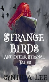Strange Birds | Cynthia Lee |