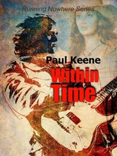 Within Time (Running Nowhere, #3)