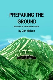 Preparing The Ground (Preparations for War, #1)