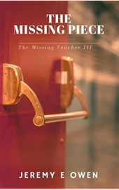 The Missing Piece (The Missing Teacher, #3)