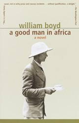 A Good Man in Africa | William Boyd |