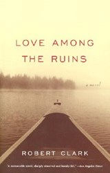 Love Among the Ruins | Robert Clark |