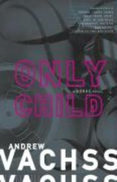 Only Child | Andrew H. Vachss |