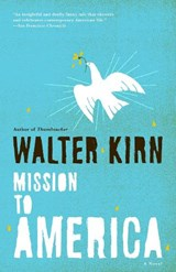 Mission to America | Walter Kirn |