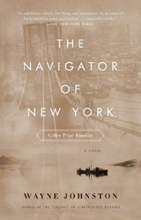 The Navigator of New York | Wayne Johnston |