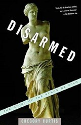 Disarmed | Gregory Curtis |