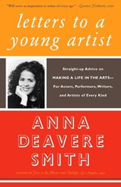 Letters to a Young Artist | Anna Deavere Smith |
