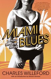 Miami Blues | Charles Ray Willeford |
