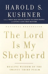 The Lord Is My Shepherd | Harold S. Kushner |