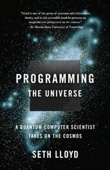 Programming the Universe | Seth Lloyd |