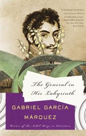 The General in His Labyrinth | Gabriel Garcia Marquez |