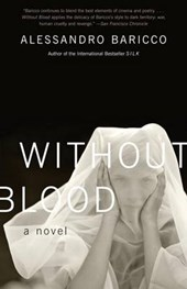Without Blood | Alessandro Baricco |