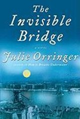 The Invisible Bridge | Julie Orringer |