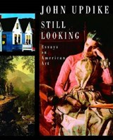 Still Looking | John Updike |