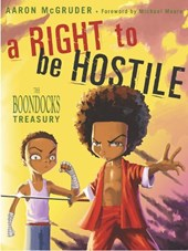 A Right to Be Hostile | Aaron McGruder |