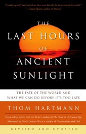 The Last Hours of Ancient Sunlight | Thom Hartmann |