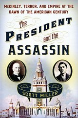 The President and the Assassin | Scott Miller |