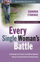 Every Single Woman's Battle | Shannon Ethridge |