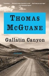 Gallatin Canyon | Thomas McGuane |