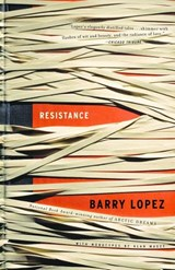 Resistance | Barry Lopez |
