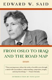 From Oslo To Iraq And The Road Map | Edward W. Said |