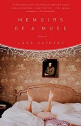 Memoirs of a Muse | Lara Vapnyar |
