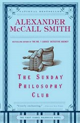 The Sunday Philosophy Club | Alexander Mccall Smith |