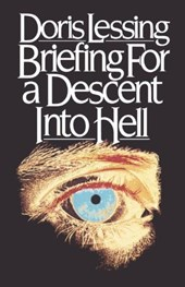 Briefing for a Descent Into Hell | Doris Lessing |