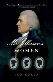Mr. Jefferson's Women | Jon Kukla |