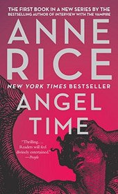 Angel Time | Anne Rice |