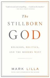 The Stillborn God | Mark Lilla |