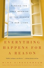 Everything Happens For A Reason | Mira Kirshenbaum |