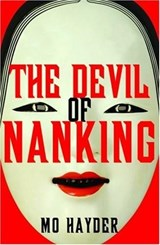 The Devil of Nanking | Mo Hayder |