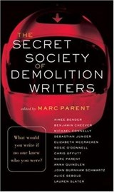The Secret Society of Demolition Writers | Aimee Bender |