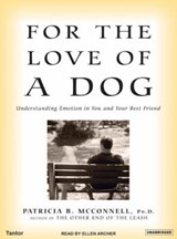 For the Love of a Dog | Patricia B. McConnell |