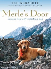 Merle's Door | Ted Kerasote |