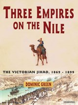 Three Empires on the Nile | Dominic Green |