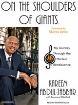 On the Shoulders of Giants | Kareem Abdul-Jabbar |