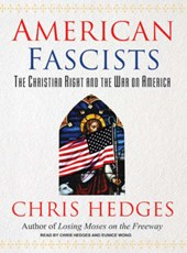 American Fascists | Chris Hedges |