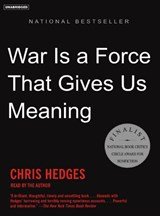 War Is a Force That Gives Us Meaning | Chris Hedges |