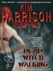 Dead Witch Walking | Kim Harrison |
