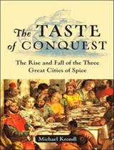 The Taste of Conquest | Michael Krondl |