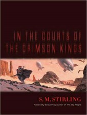 In the Courts of the Crimson Kings | S. M. Stirling |