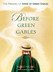 Before Green Gables | Budge Wilson |