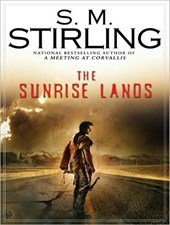 The Sunrise Lands | S. M. Stirling |