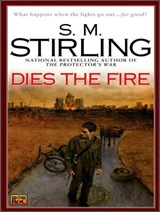 Dies the Fire | S. M. Stirling |
