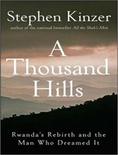 A Thousand Hills | Stephen Kinzer |