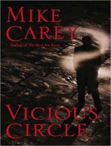 Vicious Circle | Mike Carey |
